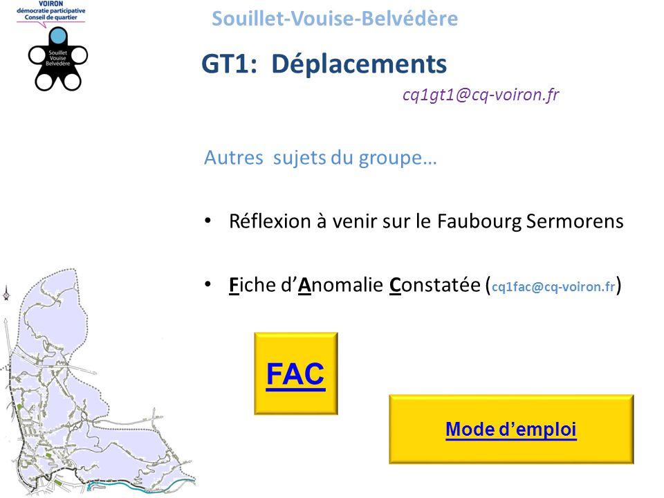 Souillet-Vouise-Belvédère GT1: Déplacements cq1gt1@cq-voiron.fr Autres sujets du groupe… • Réflexion à venir sur le Faubourg Sermorens • Fiche d'Anoma