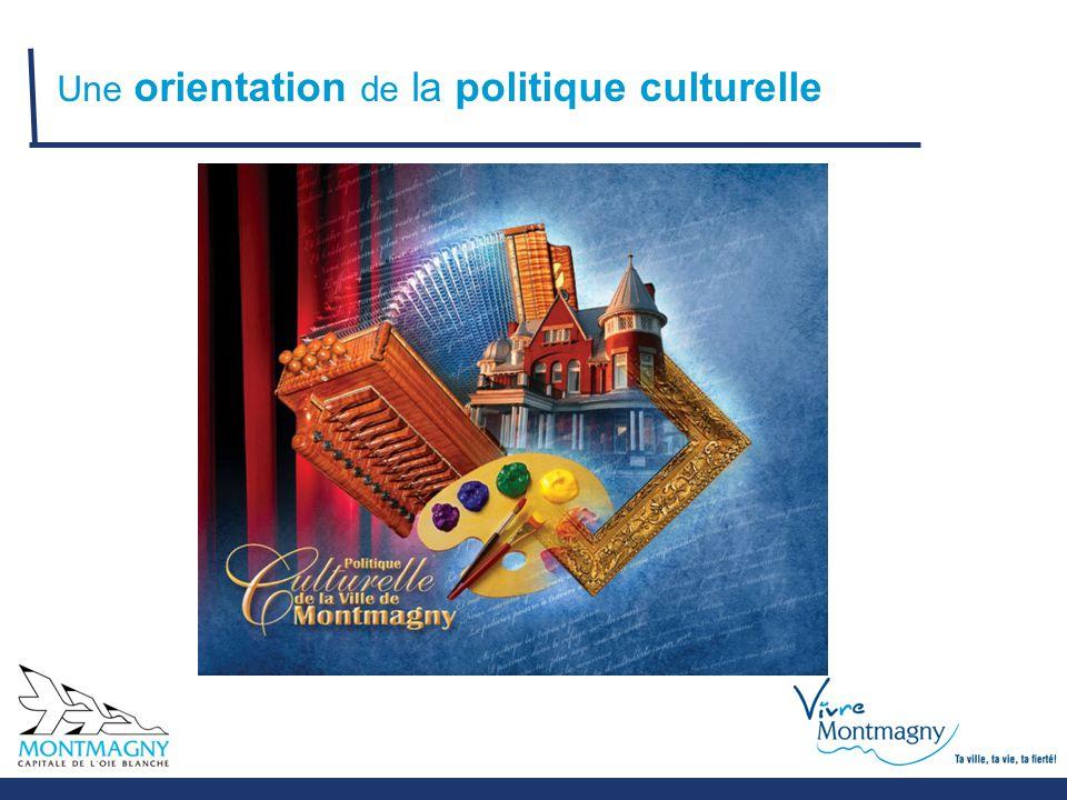 Une orientation de la politique culturelle
