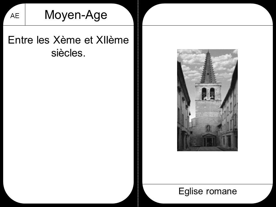 AE Moyen-Age Eglise romane Entre les Xème et XIIème siècles.