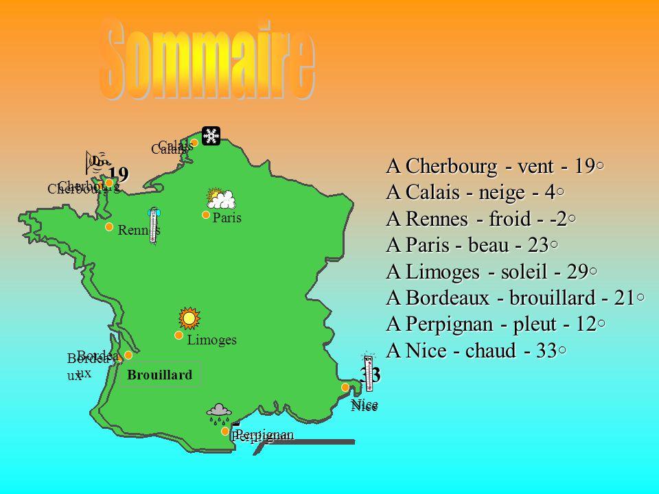 Cherbourg Paris Calais Perpignan Nice Limoges Bordeaux Rennes 21 19 4 -2 23 29 12 33