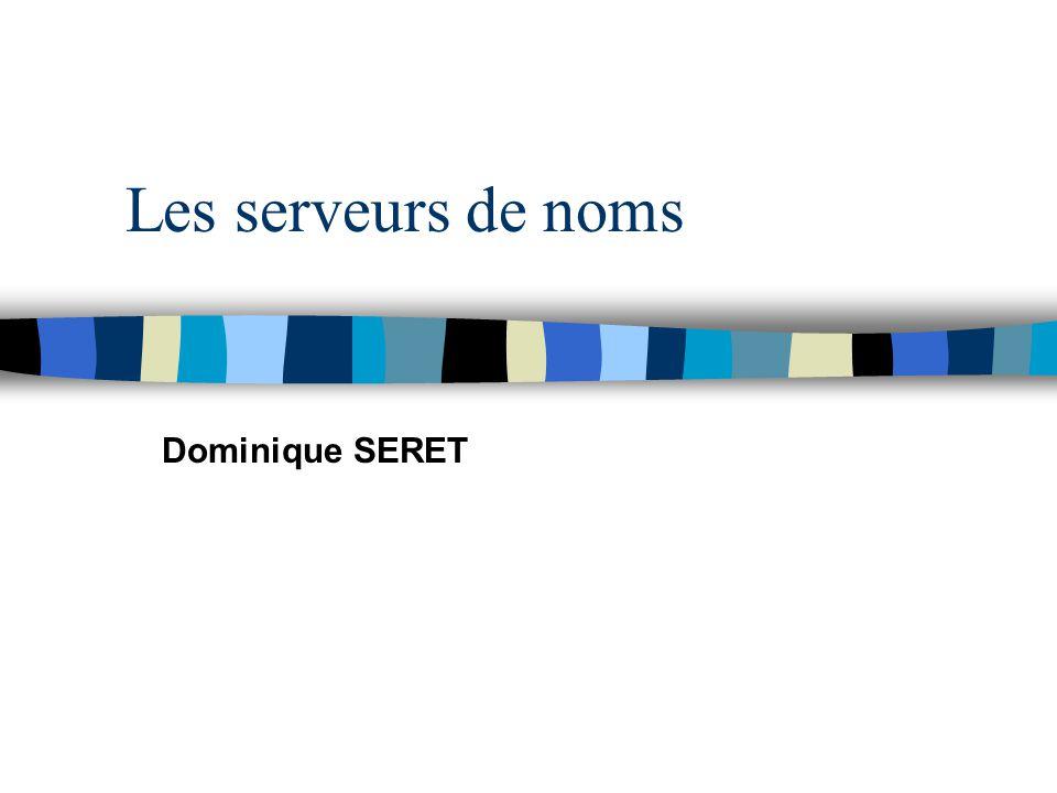 Octobre 2000 Dominique SERET - Université René Descartes 22 Résolution inverse (suite) n le nom de domaine associé à la résolution inverse est noté selon l'adresse IP inversée : –car la résolution d'un nom de domaine se fait de droite à gauche –exemple : 7.28.93.192.in-addr.arpa –résolution : • in-addr.arpa -> A.ROOT-SERVER.NET •192.in-addr.arpa -> NS.RIPE.NET •93.192.in-addr.arpa -> NS.RIPE.NET •28.93.192.in-addr.arpa ->NS.univ-paris5.fr –Organismes gérant les classes •Classe A et B -> internic US •Classe C –192 : internic –193, 194, 195 RIPE avec délégations nationales