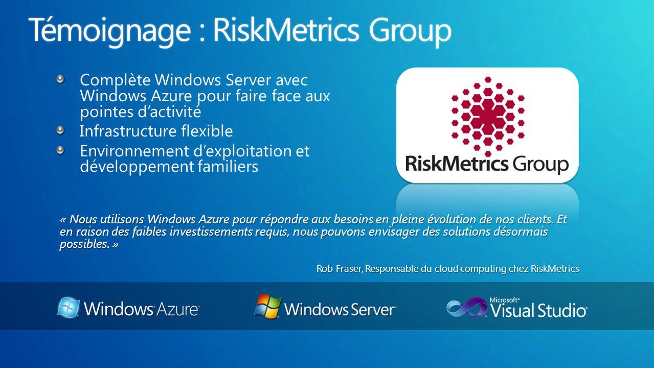 « Nous utilisons Windows Azure pour répondre aux besoins en pleine évolution de nos clients.