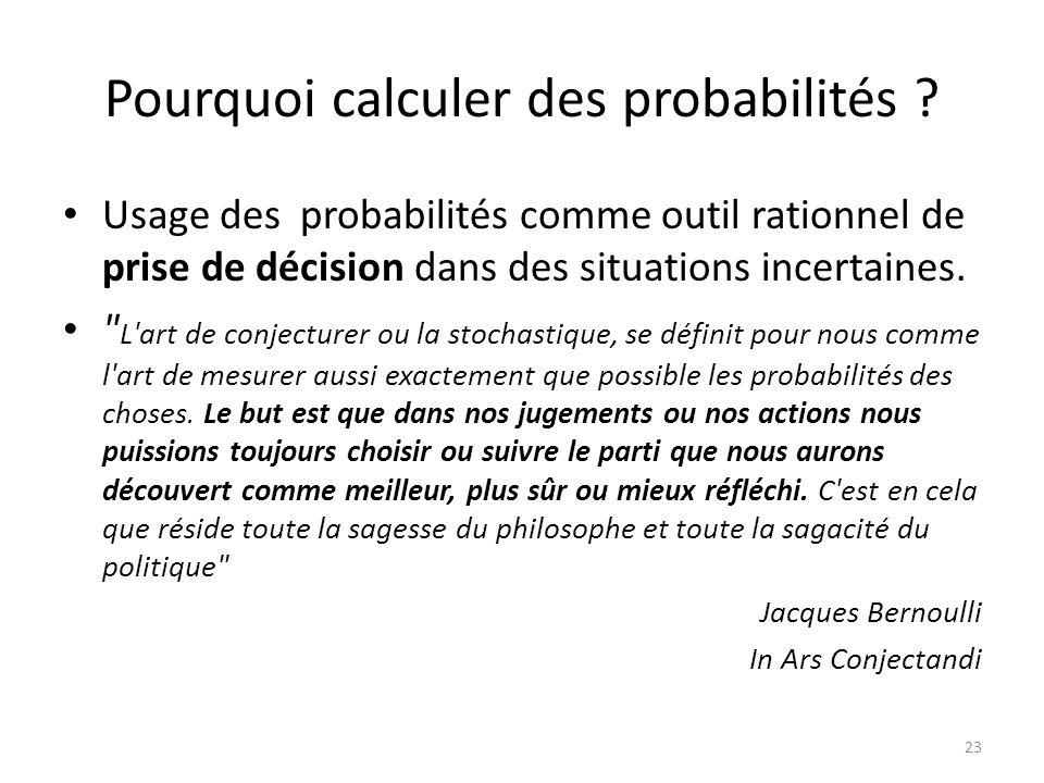 Pourquoi calculer des probabilités .