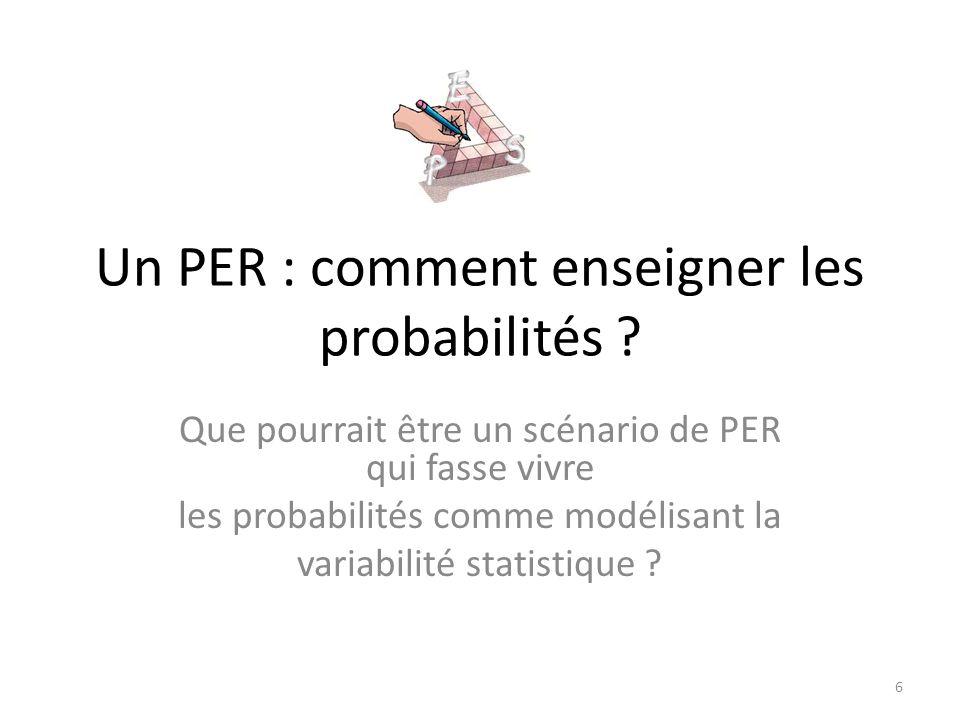 Un PER : comment enseigner les probabilités .