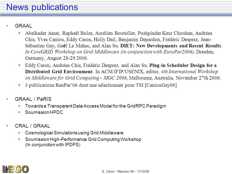 E. Caron - Réunion #4 - 11/12/06 News publications • GRAAL  Abelkader Amar, Raphaël Bolze, Aurélien Bouteiller, Pushpinder Kaur Chouhan, Andréea Chis