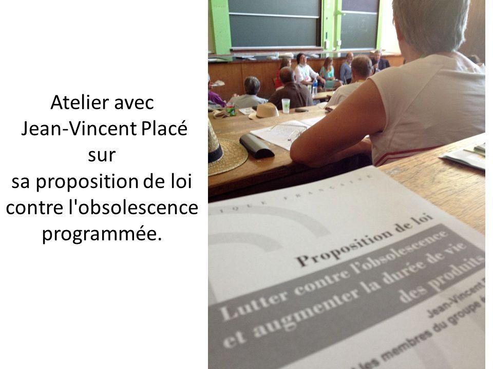Atelier avec Jean-Vincent Placé sur sa proposition de loi contre l'obsolescence programmée.