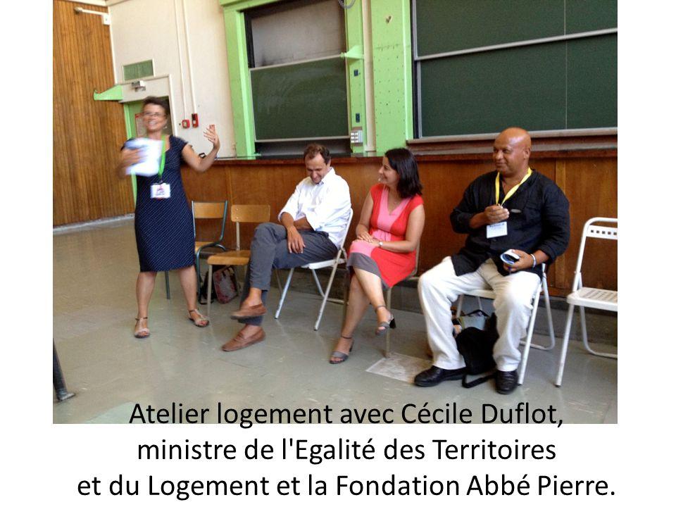 Atelier logement avec Cécile Duflot, ministre de l Egalité des Territoires et du Logement et la Fondation Abbé Pierre.