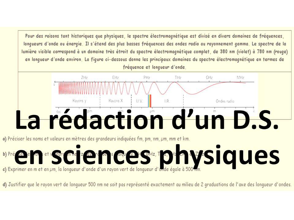 La rédaction d'un D.S. en sciences physiques