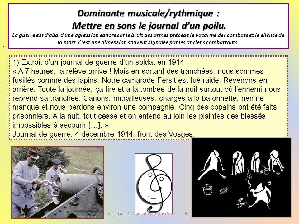 Dominante musicale/rythmique : Mettre en sons le journal d'un poilu. Dominante musicale/rythmique : Mettre en sons le journal d'un poilu. La guerre es
