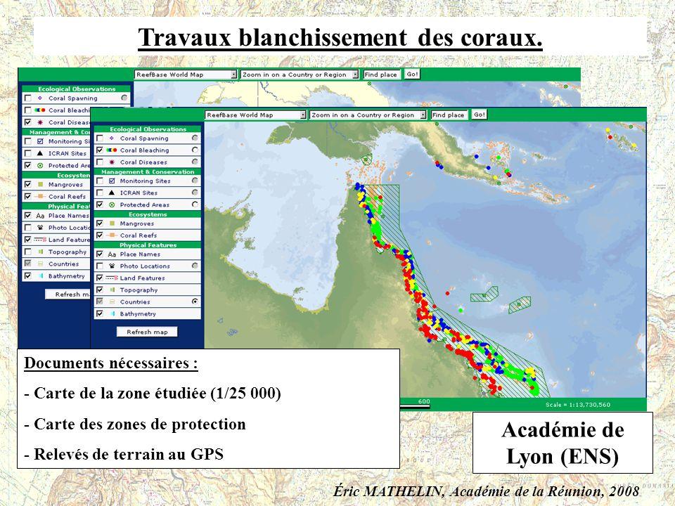 Travaux blanchissement des coraux. Documents nécessaires : - Carte de la zone étudiée (1/25 000) - Carte des zones de protection - Relevés de terrain