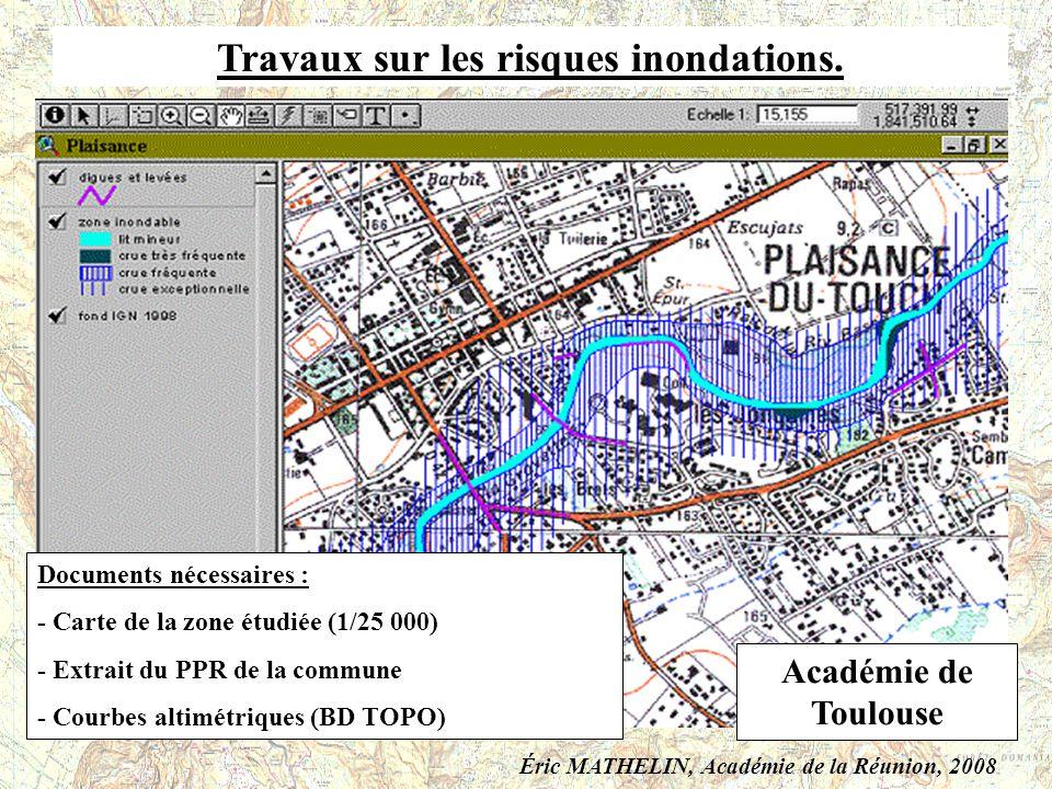 Travaux sur les risques inondations. Documents nécessaires : - Carte de la zone étudiée (1/25 000) - Extrait du PPR de la commune - Courbes altimétriq