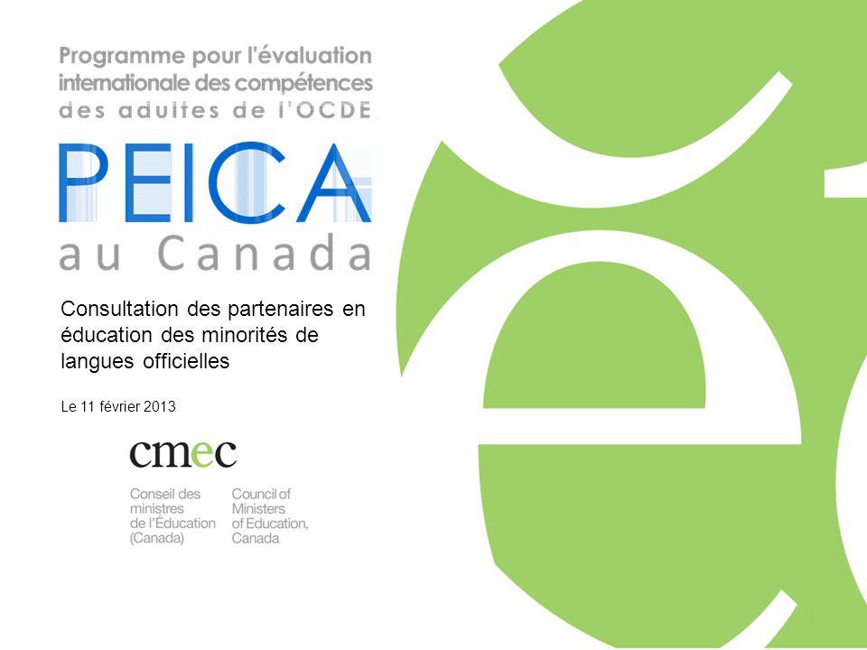 Consultation des partenaires en éducation des minorités de langues officielles Le 11 février 2013 1