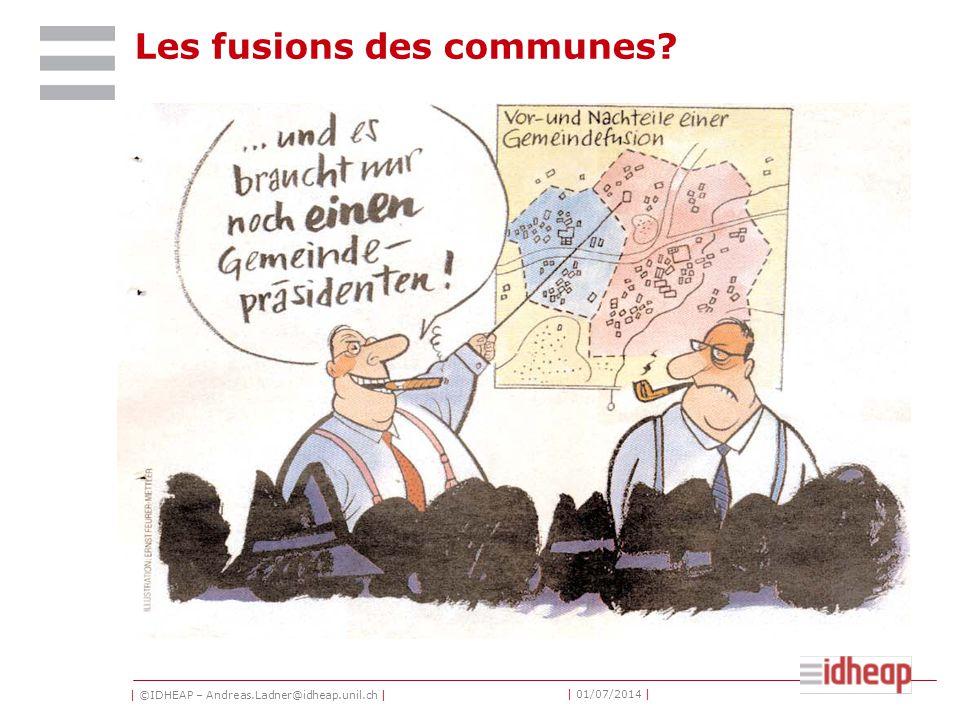 | ©IDHEAP – Andreas.Ladner@idheap.unil.ch | | 01/07/2014 | Les fusions des communes?