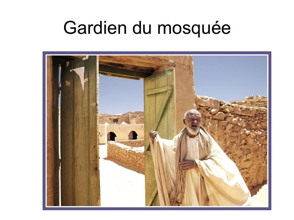 Gardien du mosquée