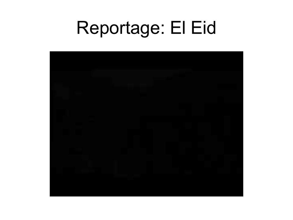 Reportage: El Eid