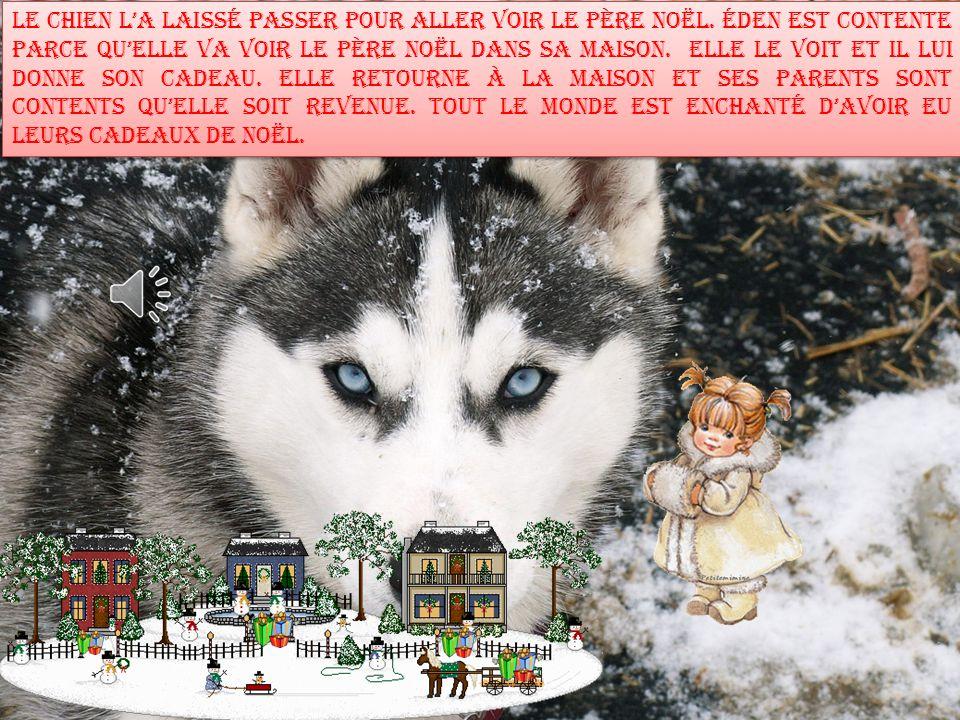 Éden est arrivée au Pôle Nord en traîneau volant.Elle a vu un chien des neiges.
