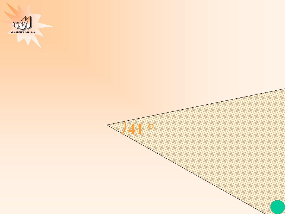 La Géométrie Autrement 41 °