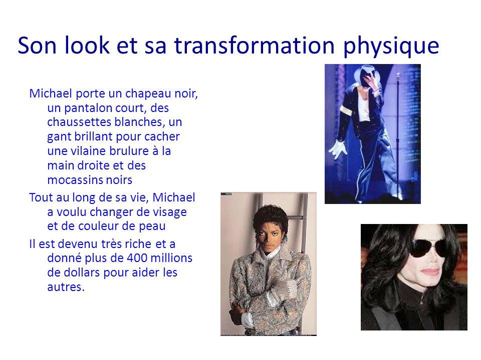 Son look et sa transformation physique Michael porte un chapeau noir, un pantalon court, des chaussettes blanches, un gant brillant pour cacher une vi