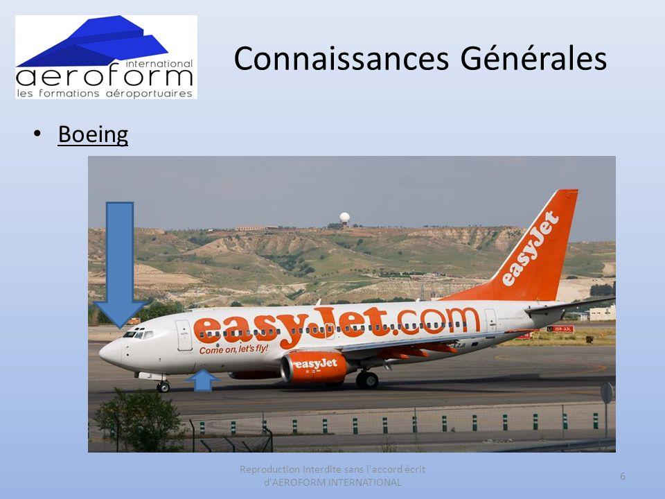 Connaissances Générales • Boeing 6 Reproduction Interdite sans l'accord écrit d'AEROFORM INTERNATIONAL