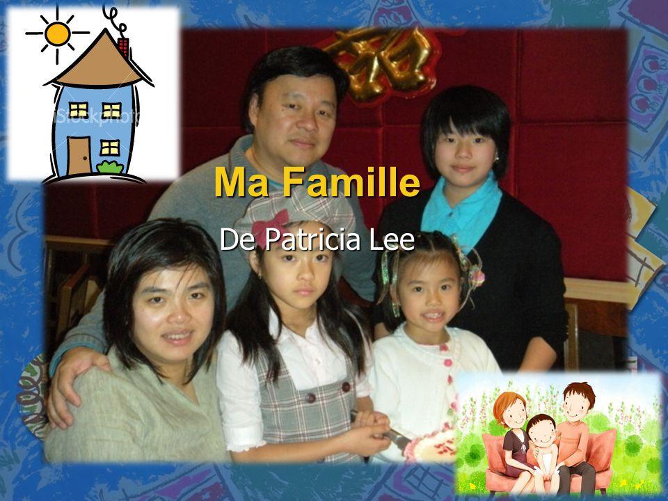 Ma Famille De Patricia Lee