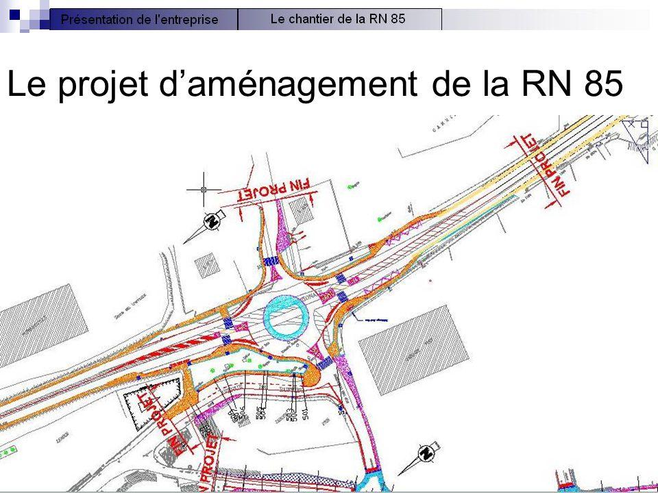 8 Le projet d'aménagement de la RN 85