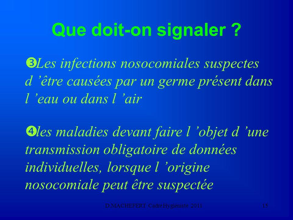 D.MACHEFERT Cadre Hygiéniste 201114 Que doit-on signaler .