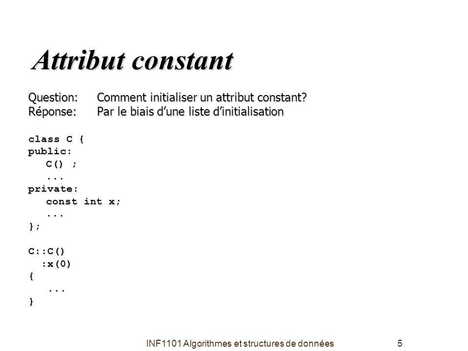 INF1101 Algorithmes et structures de données16 Implémentation de l'opérateur + de string string string::operator+(const string &cstr) const { string Concat; Concat = *this; // surcharge de l'opérateur = Concat += cstr; // surcharge de l'opérateur += return Concat; } Remarque: l'opérateur + est défini en fonction de l'opérateur +=