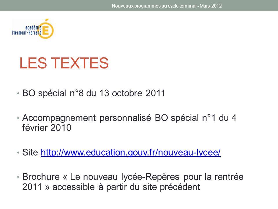 LES TEXTES • BO spécial n°8 du 13 octobre 2011 • Accompagnement personnalisé BO spécial n°1 du 4 février 2010 • Site http://www.education.gouv.fr/nouv