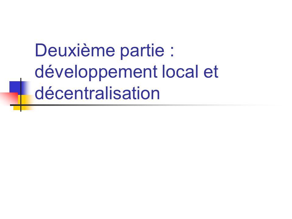 Deuxième partie : développement local et décentralisation