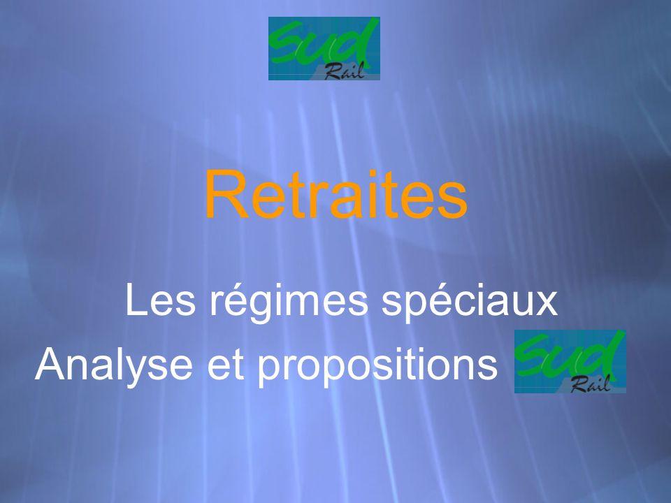 Retraites Les régimes spéciaux Analyse et propositions Les régimes spéciaux Analyse et propositions