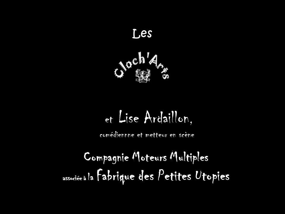 Les et Lise Ardaillon, comédiennne et metteur en scène Compagnie Moteurs Multiples associée à la Fabrique des Petites Utopies