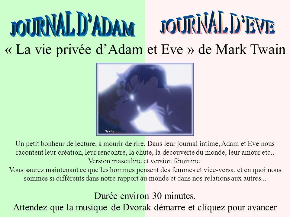 « La vie privée d'Adam et Eve » de Mark Twain Un petit bonheur de lecture, à mourir de rire.