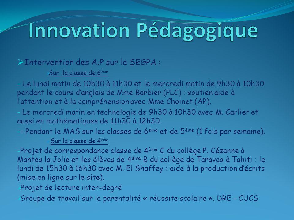 Chanteloup les Vignes:  les modules sur les écoles: décloisonnement et constitution de groupes de besoin; ces modules fonctionnent par périodes.