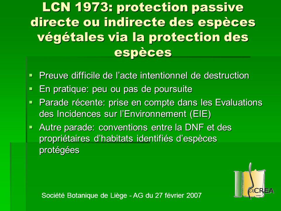 LCN 1973: protection passive directe ou indirecte des espèces végétales via la protection des espèces  Preuve difficile de l'acte intentionnel de des