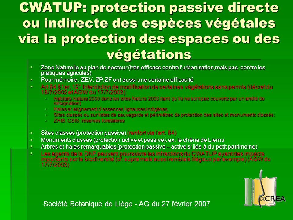 CWATUP: protection passive directe ou indirecte des espèces végétales via la protection des espaces ou des végétations  Zone Naturelle au plan de sec