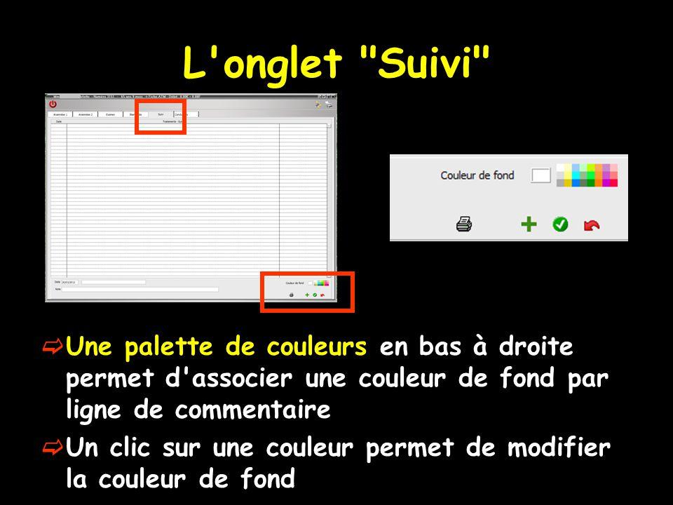 L onglet Suivi  Une palette de couleurs en bas à droite permet d associer une couleur de fond par ligne de commentaire  Un clic sur une couleur permet de modifier la couleur de fond