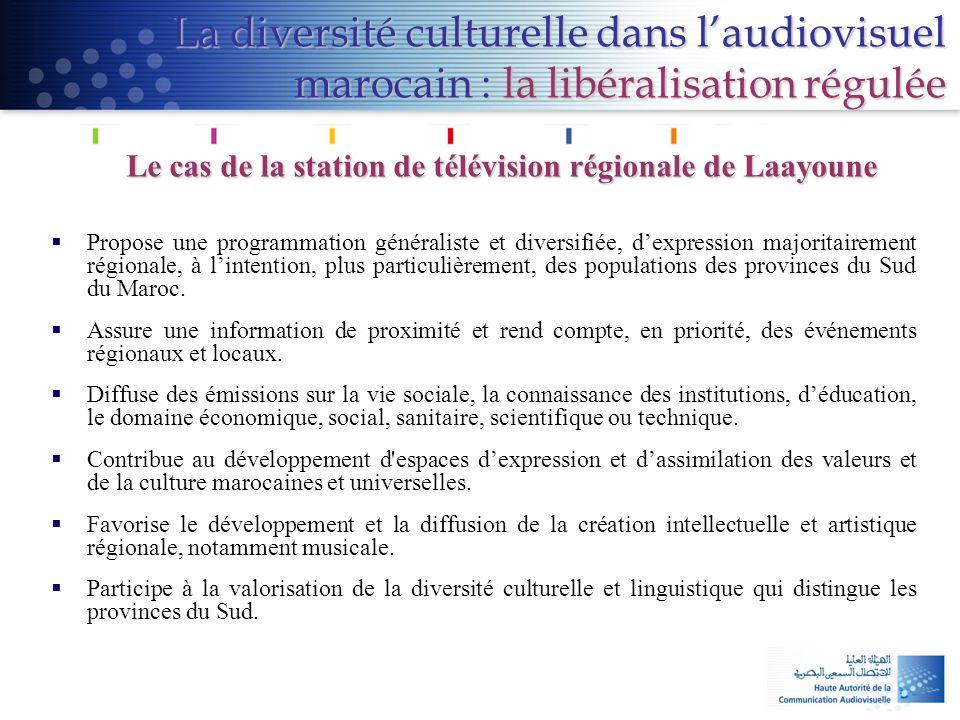 La diversité culturelle dans l'audiovisuel marocain : la libéralisation régulée Le cas de la station de télévision régionale de Laayoune  Propose une
