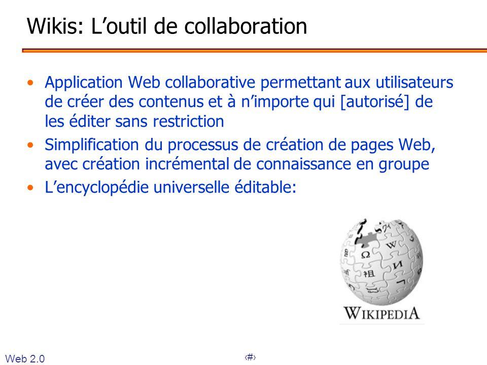 14 Wikis: L'outil de collaboration •Application Web collaborative permettant aux utilisateurs de créer des contenus et à n'importe qui [autorisé] de l