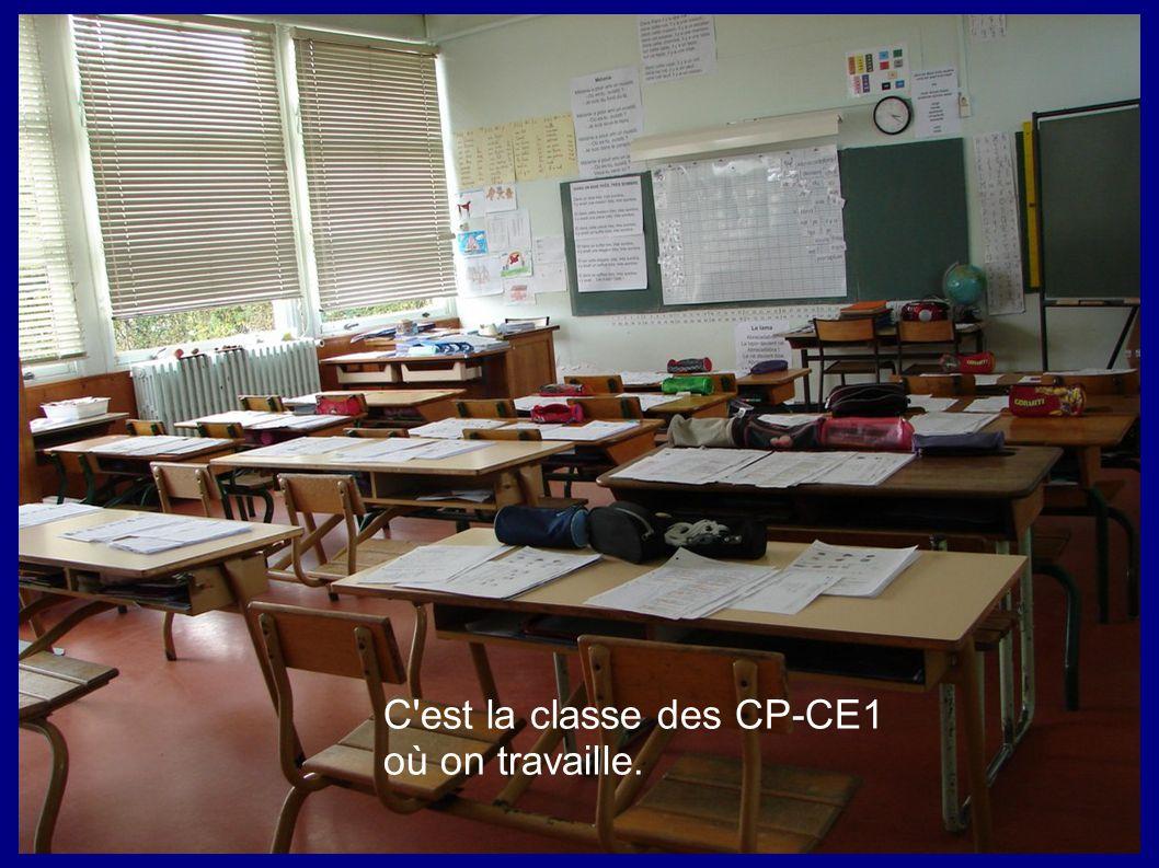 C'est la classe des CP-CE1 où on travaille.