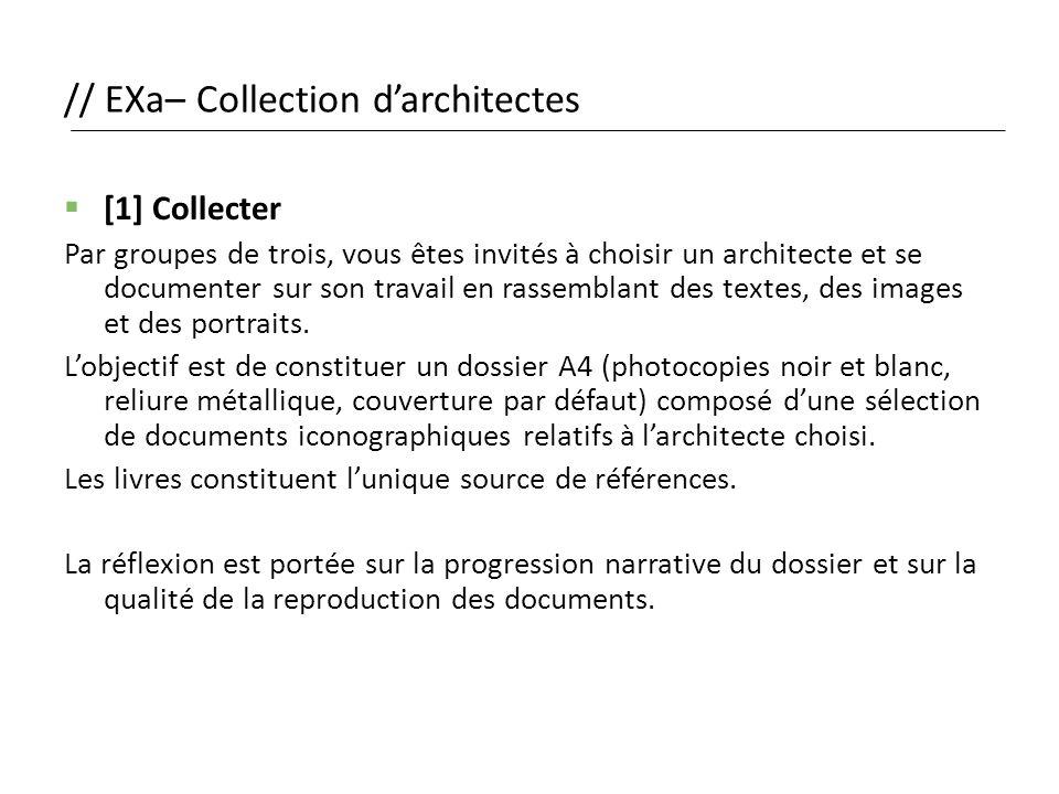 // EXa– Collection d'architectes  [1] Collecter Par groupes de trois, vous êtes invités à choisir un architecte et se documenter sur son travail en r