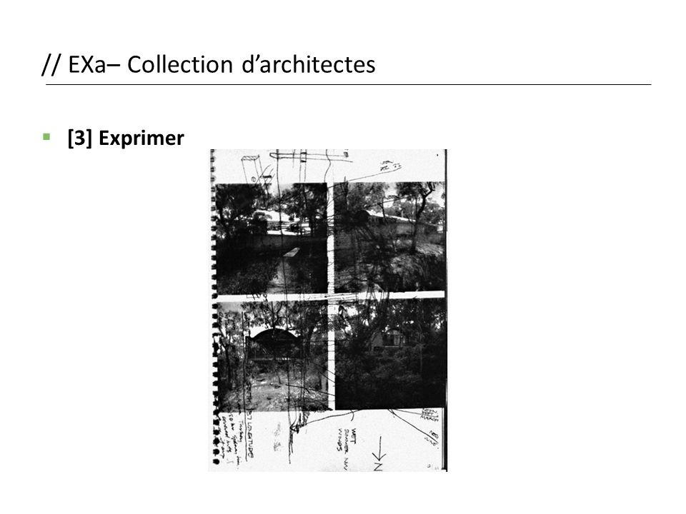 // EXa– Collection d'architectes  [3] Exprimer