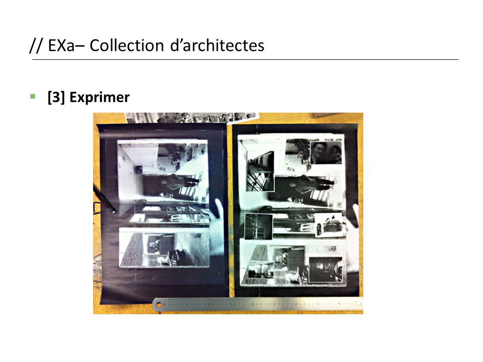 // EXa– Collection d'architectes  [3] Exprimer