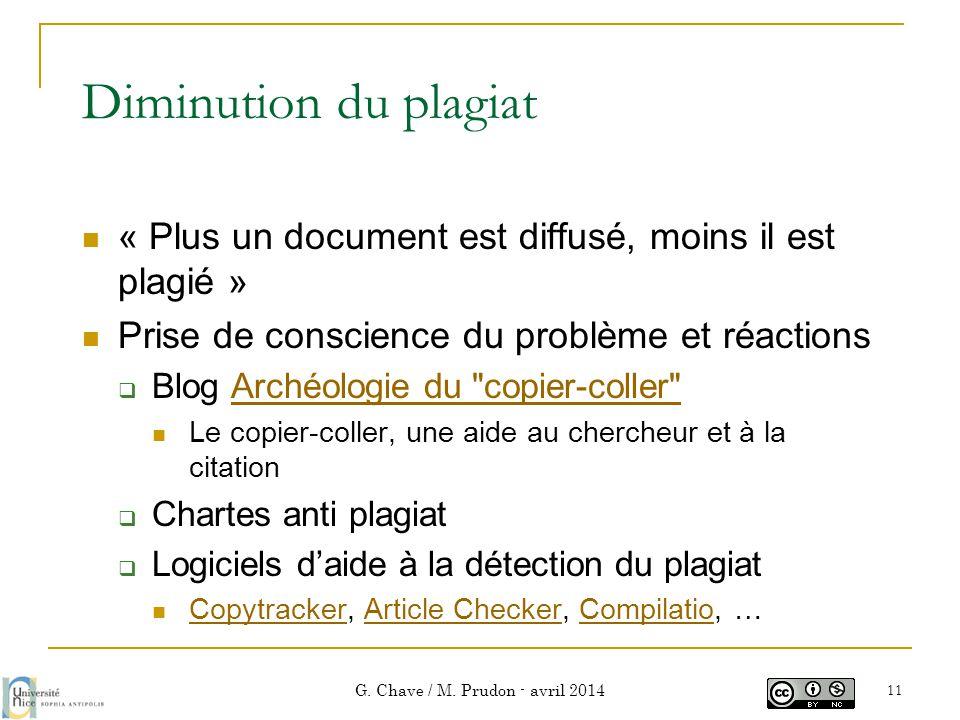 Diminution du plagiat  « Plus un document est diffusé, moins il est plagié »  Prise de conscience du problème et réactions  Blog Archéologie du