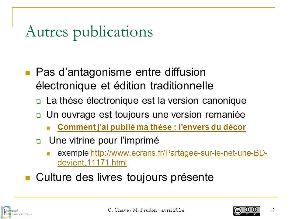 Autres publications  Pas d'antagonisme entre diffusion électronique et édition traditionnelle  La thèse électronique est la version canonique  Un o