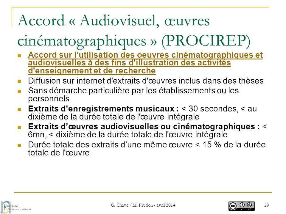 Accord « Audiovisuel, œuvres cinématographiques » (PROCIREP)  Accord sur l'utilisation des oeuvres cinématographiques et audiovisuelles à des fins d'