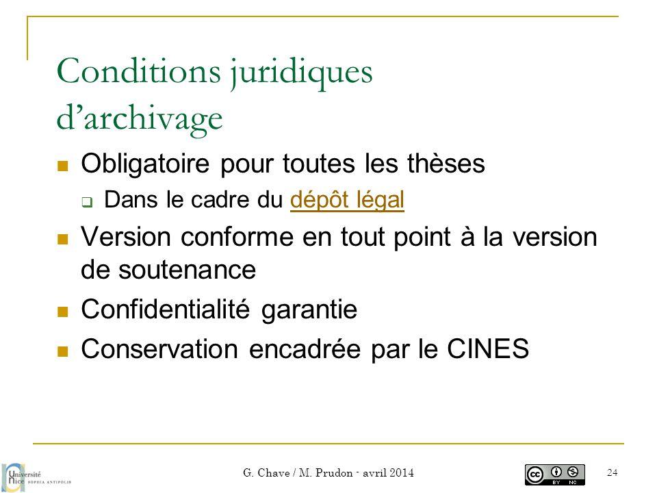 Conditions juridiques d'archivage  Obligatoire pour toutes les thèses  Dans le cadre du dépôt légaldépôt légal  Version conforme en tout point à la
