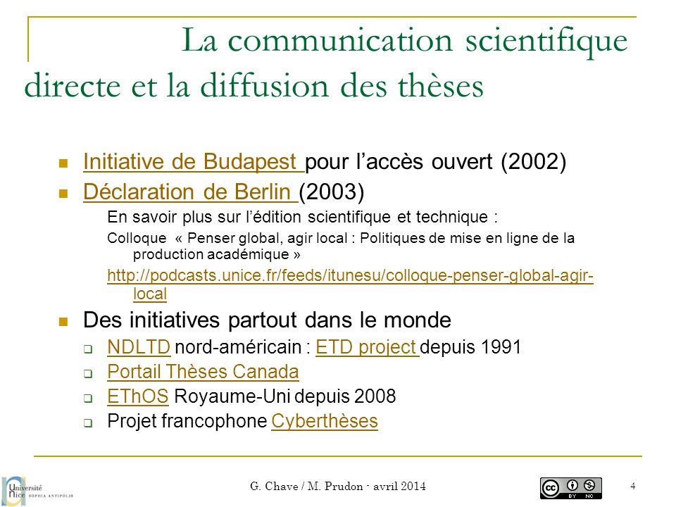 Les aspects juridiques des thèses électroniques G. Chave / M. Prudon - avril 2014 15