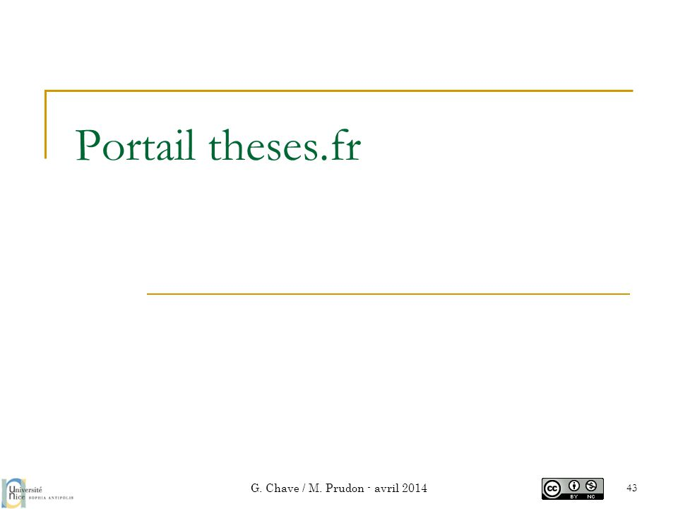 Portail theses.fr G. Chave / M. Prudon - avril 2014 43