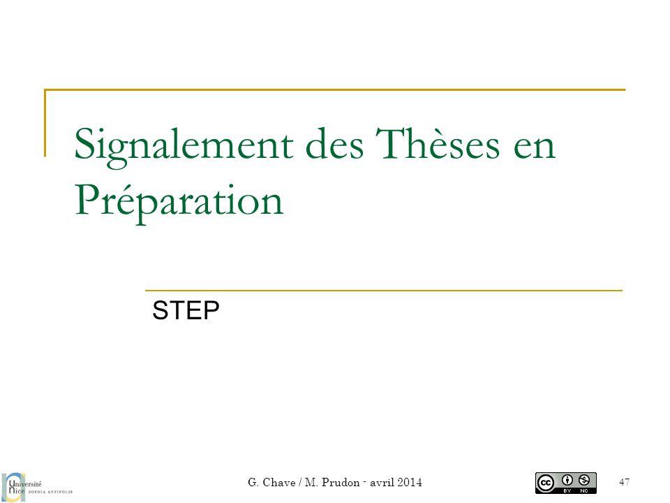 Signalement des Thèses en Préparation STEP G. Chave / M. Prudon - avril 2014 47