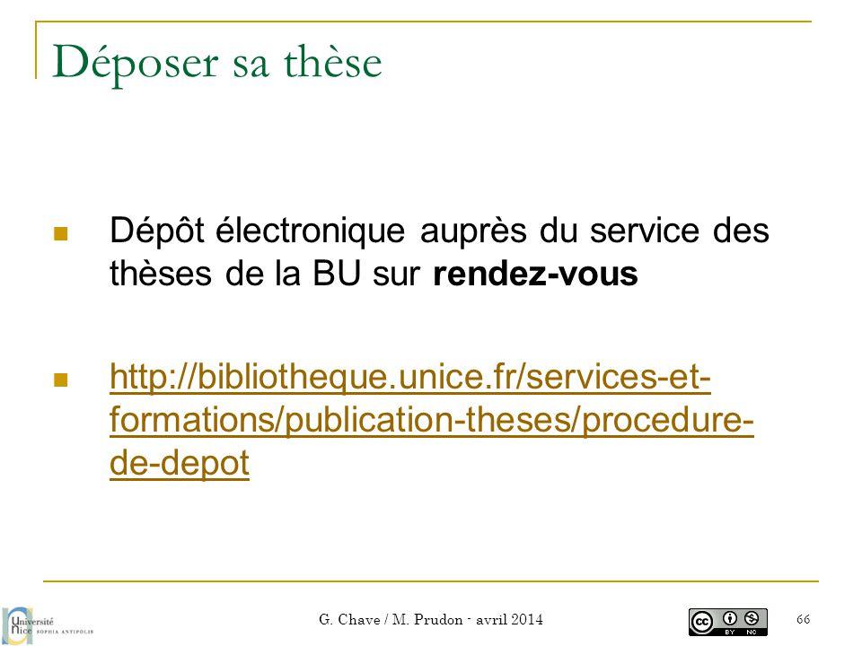 Déposer sa thèse  Dépôt électronique auprès du service des thèses de la BU sur rendez-vous  http://bibliotheque.unice.fr/services-et- formations/pub